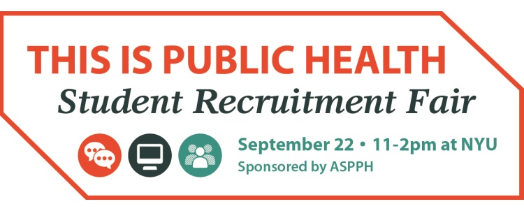 The Association of Schools and Programs in Public Health (ASPPH) will host this FREE fair at New York University, Hemmerdinger Hall, Silver Center. Great opportunity for prospective students to learn more about the growing field of public health. Click MORE to Pre-register by Friday, September 19.