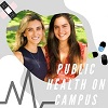 Public Health on Campus Podcast